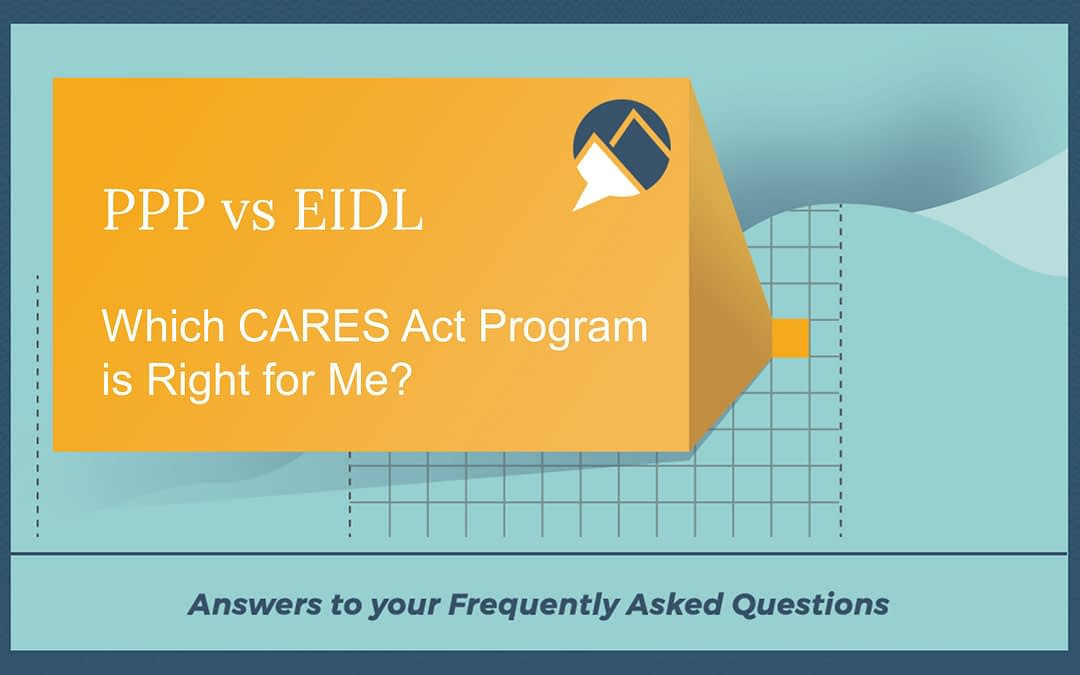 PPP vs EIDL – Which CARES Act Program is Right for Me?