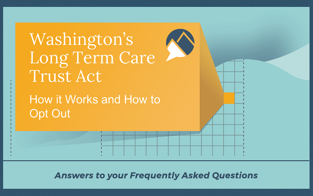 Washington's Long Term Care Payroll Tax and How to Opt Out